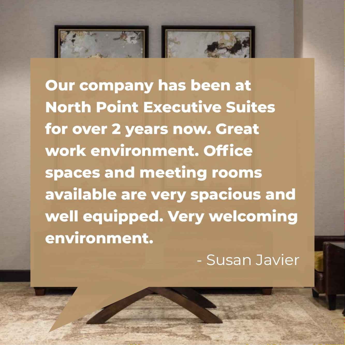 Let our tenants show you why they love NorthPoint Executive Suites.